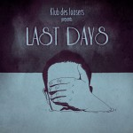 COVER_Klub Des Loosers_Last Dayslow
