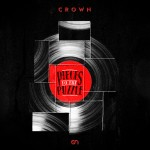 COVER_Crown - Pieces To The Puzzle_2014