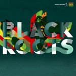 blackrootsonthegroundpromo2
