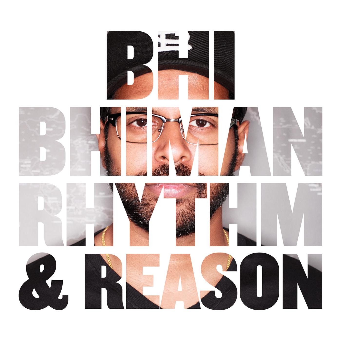 Bhi Bhiman – Rythm & Reason | MODULOR MUSIC