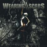 Wearing Scars