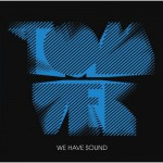 Tom Vek - We Have Sound