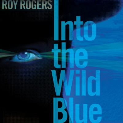 Roy Rogers - Into The Wild Blue (1)
