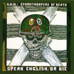 Stromtroopers-of-Death-Speak-English-or-Die