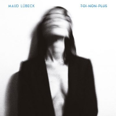 Maud-Lübeck-Toi-non-plus