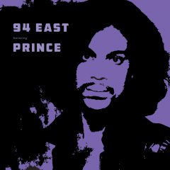 CHARLYF840 - 94 East featuring Prince