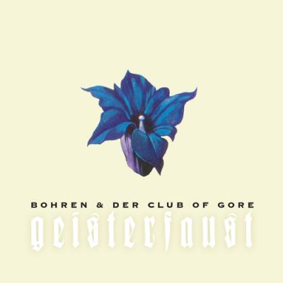 Bohren_&_der_Club_of_Gore_-_Geisterfaust