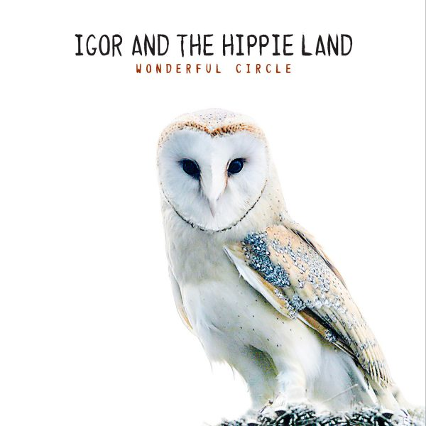 IGOR-AND-THE-HIPPIE-LAND_Wonderful-Circle-COVER-HD