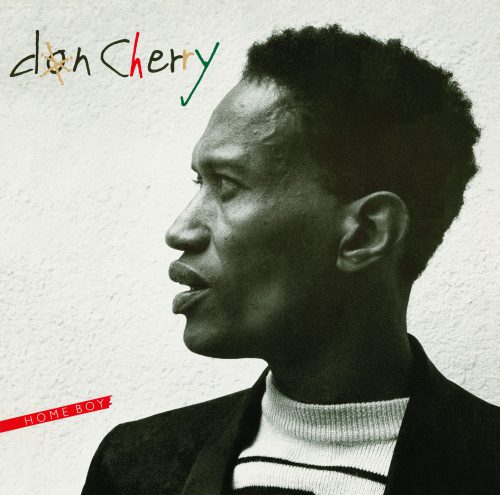 DON CHERRY - HOME BOY, SISTER OUT (LD)