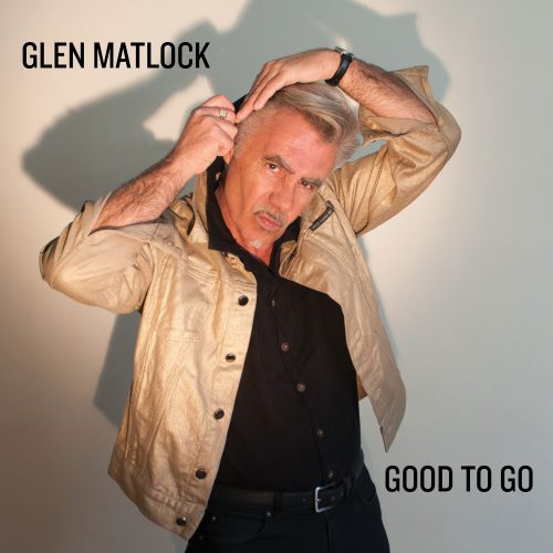 GLEN MATLOCK - GOOD TO GO