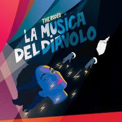 THE RODEO - LA MUSICA DEL DIAVOLO