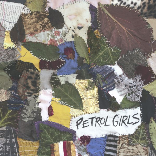 PETROL GIRLS - CUT & STITCH