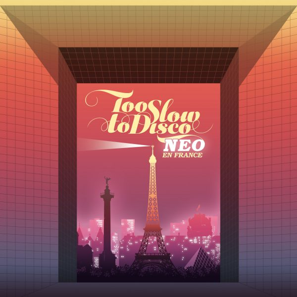 VA - TOO SLOW TO DISCO NEO - EN FRANCE