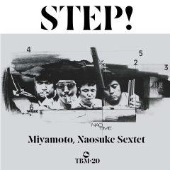 NAOSUKE MIYAMOTO SEXTET - STEP