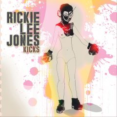 RICKIE LEE JONES - KICKS
